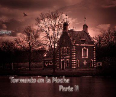 Tormento en la noche - Parte 2